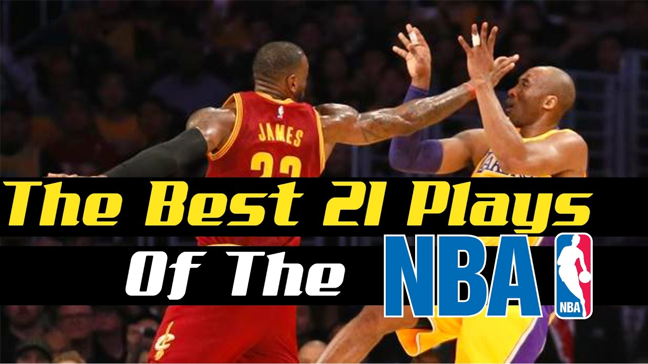 The Best 21 Plays Of The NBA
