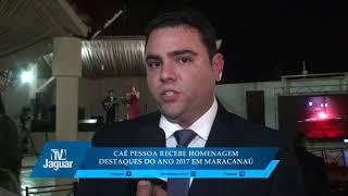 Caê Pessoa recebe homenagem destaques 2017 em Maracanaú