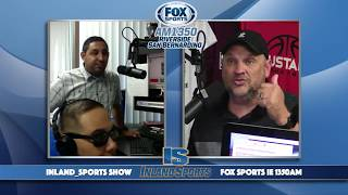 LIVE! The Inland Sports Show on Fox Sports Inland Empire 1350AM (5-23-18)