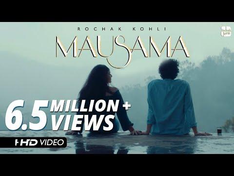 Rochak Kohli - Mausama [Official Music Video]