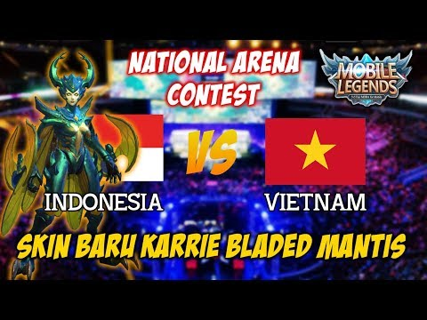 SEREM !!! Skin Baru Karrie Bladed Mantis Indonesia vs Vietnam National Arena Contest Terbaru