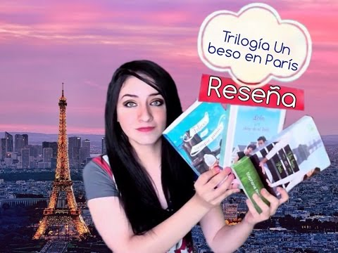 Reseña Trilogia Un beso en paris : Stephanie Perkins. ♥