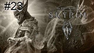 """Прохождение TES V Skyrim №23 """"За гранью обыденного"""""""