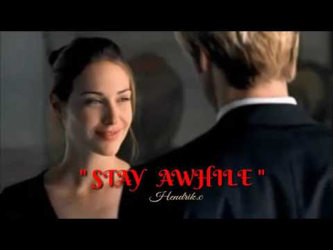 Stay Awhile - With Lyrics