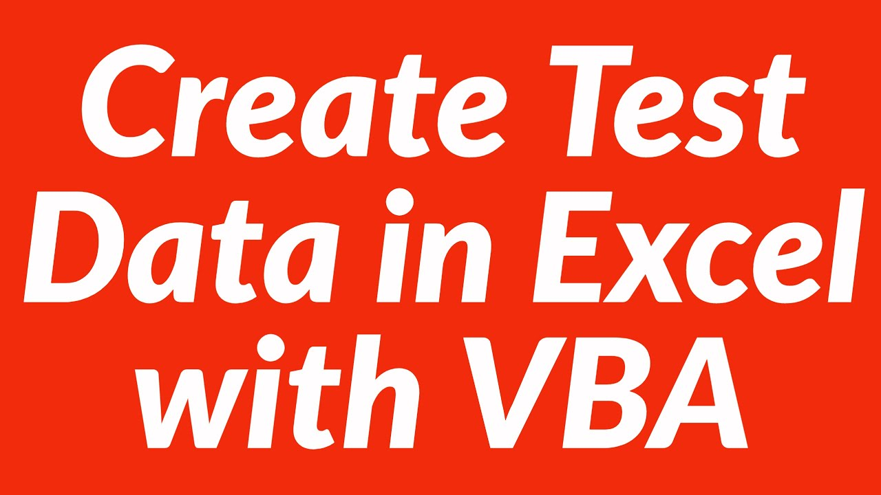 worksheet Create Worksheet Vba how to create test data in excel with vba automatically youtube automatically