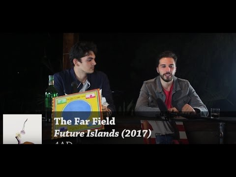 Future Islands - The Far Field | LOVETOHATE REVIEWS