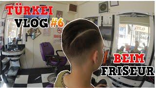 Beim Friseur~Türkei Vlog#6 | Denizon |
