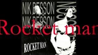 Nik Besson - Rocket  Man