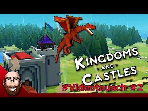Kingdoms and Castles - #VideoTausch #2   Lanfear LP