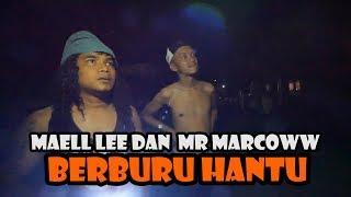 Download Video MAELL LEE DAN MR MARCOWW BERBURU HANTU DI RUMAH KOSONG MP3 3GP MP4
