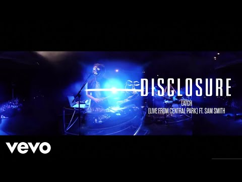 Disclosure  Latch  From Central Park ft Sam Smith