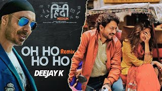 Download Oh Ho Ho Hindi Medium Deejay K Remix mp3 » Free YouTube