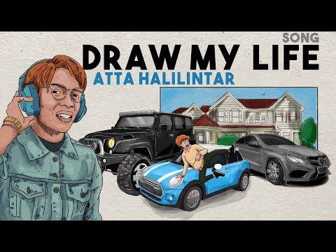 DRAW MY LIFE SONG - ATTA HALILINTAR