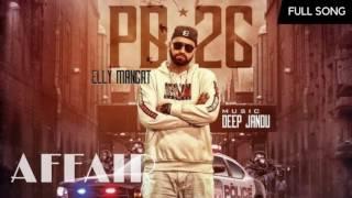 Affair Boosted Version - Elly Mangat | Deep Jandu | PB 26 | 2017 Best Songs