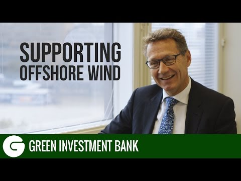 Supporting Offshore Wind | Green Investment Bank