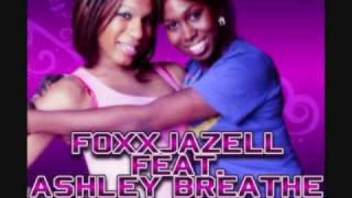 Foxxjazell feat Ashley Breathe - Hookup (Off the hook remix)