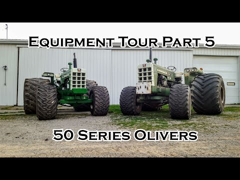 Oliver Tractor And Equipment Tour Part 5 - 50 Series Oliver Tractors