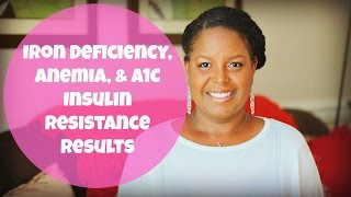 iron deficiency anemia a1c insulin resistance results   by what chelsea eats