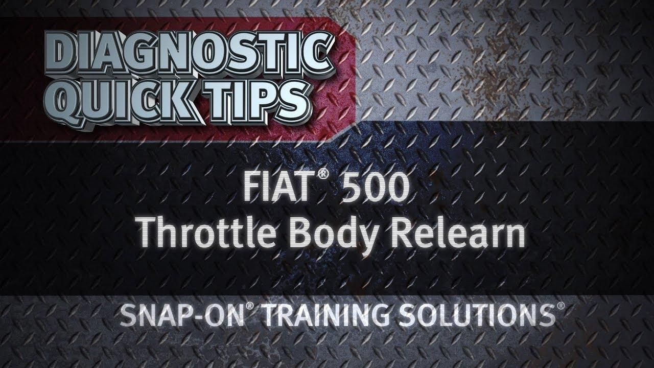 Quick Tip: FIAT® 500 Throttle Body Relearn