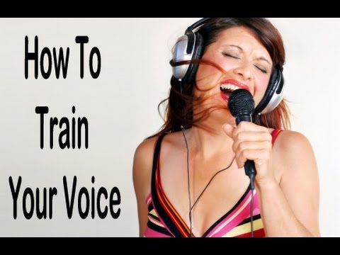 Vocal Training - How To Train Your Voice