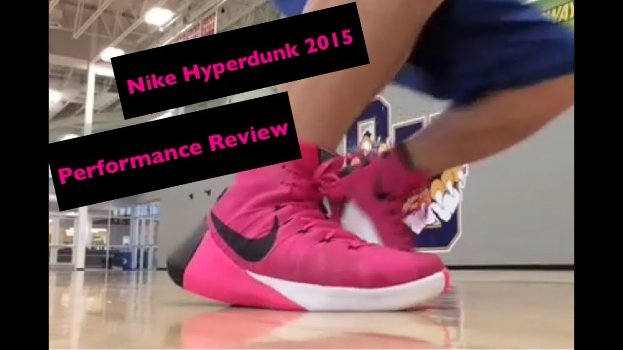 27a4fa8d9827 Nike Hyperdunk 2015 Performance Test and Full Review plus On Foot Look