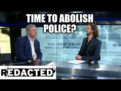 [164] Time To Abolish Police?