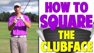 Golf Lessons- How T๐ Square The Club Face