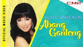 Rany Simbolon - Abang Ganteng (Official Music Video + Lyrics)