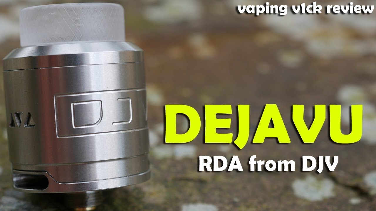 Dejavu RDA & RSA from DJV - Review & Build & Wick