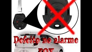 Problema Alarme Fox - Como resolver