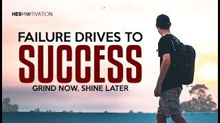 LET THE FAILURES DRIVE YOU - Motivational Video