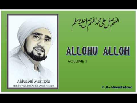 Sholawat Habib Syech : Allohu Allah - Vol 1 + Lirik/syair