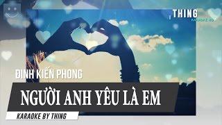 [Karaoke] Người Anh Yêu Là Em