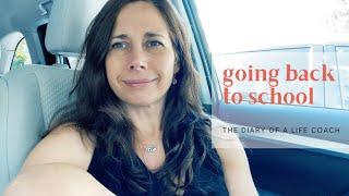Diary of a Life Coach | Going Back to School