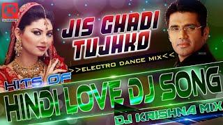 Jis Ghadi Tujhko _ Bollywood 90_s _ Remix(DJ KRISHNA