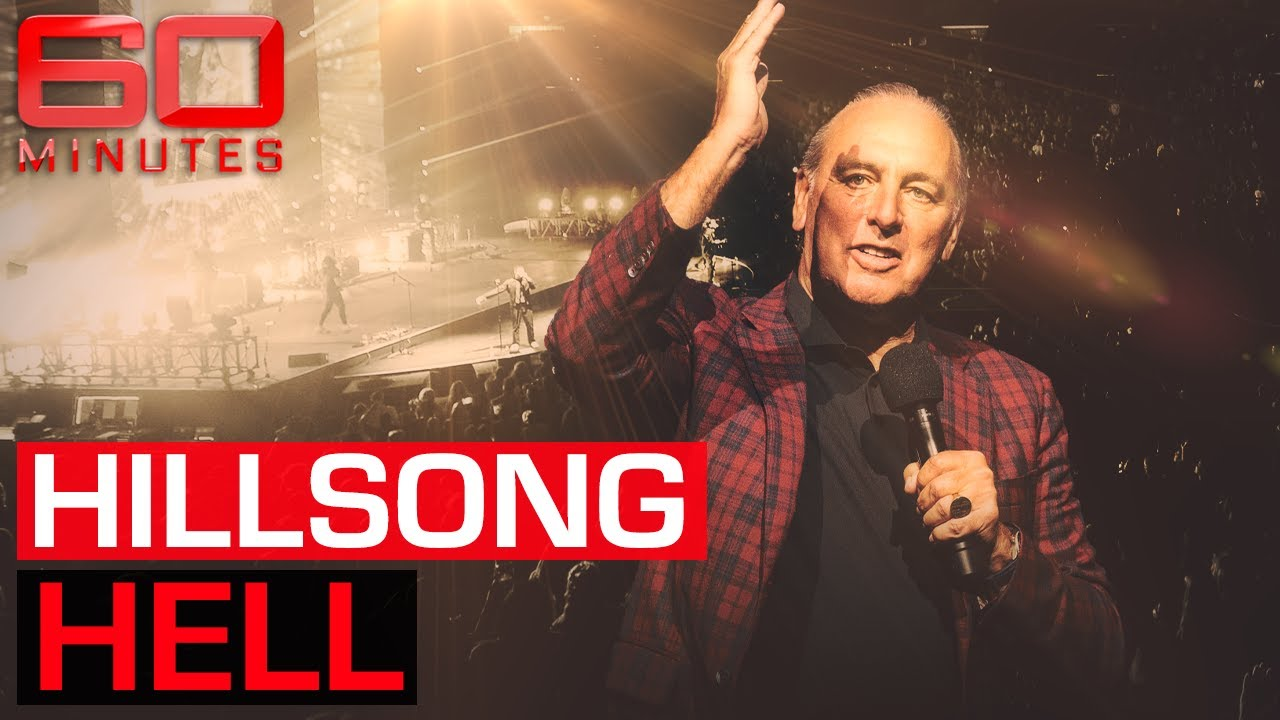 Hillsong Hell: Disturbing accusations expose the celebrity-favoured church | 60 Minutes Australia