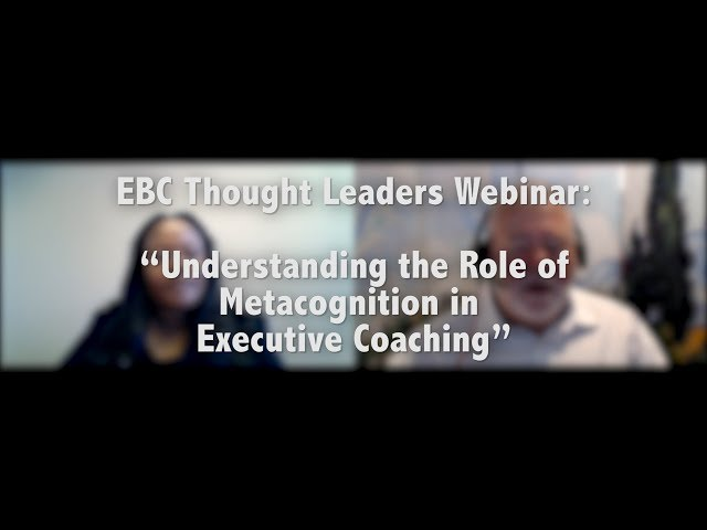 Understanding the Role of Metacognition in Executive Coaching
