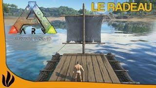 [FR] ARK: Survival Evolved - Le radeau
