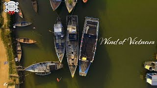 Wind of Vietnam [with Drone]