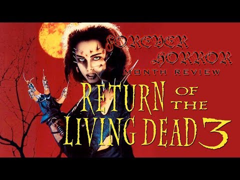 Return of the Living Dead 3 (1993) - Forever Horror Month Review