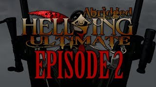 *TFS* Hellsing Ultimate Abridged Episode 2