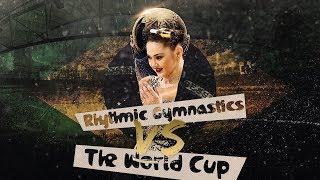 Rhythmic Gymnastics | La La La (RG vs the World Cup)