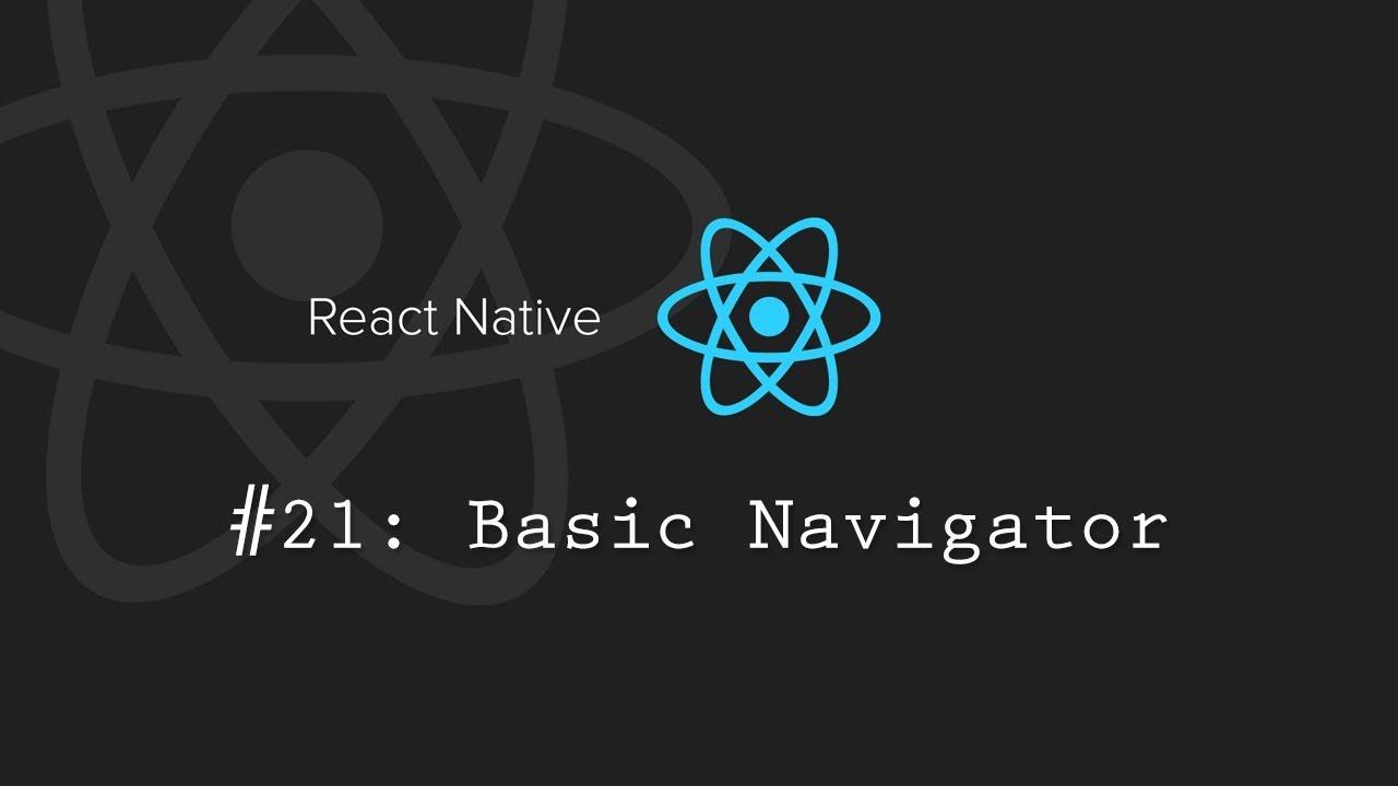 React Native Tutorial 21: Stacknavigator
