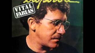 Vital Farias - Veja (Margarida)
