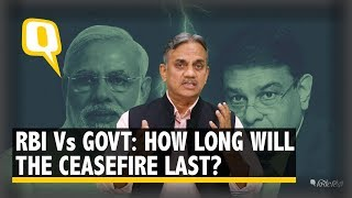 RBI vs Govt: Ceasefire For Now but Threat of War Looms | The Quint