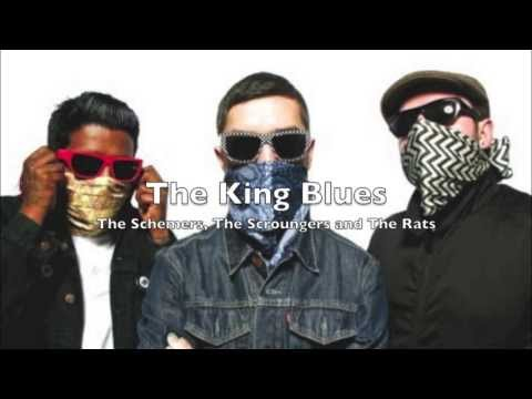 The King Blues - The Schemers, The Scroungers and The Rats [HQ]