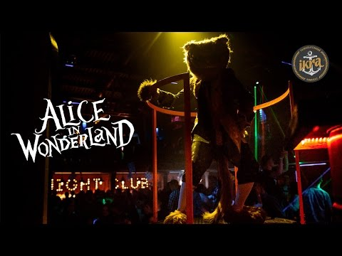 ALICE IN WONDERLAND | Club «IKRA» | 01.04.17