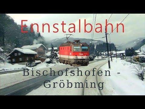 Führerstandsmitfahrt Ennstalbahn Bischofshofen - Gröbming - Cab Ride - ÖBB 1144