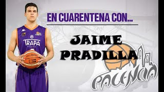 En cuarentena con... Jaime Pradilla