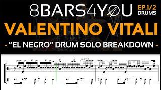 """Valentino Vitali ep.1/2 - 8BARS4YOU #24 / Horacio """"El Negro"""" Hernandez drum solo breakdown"""